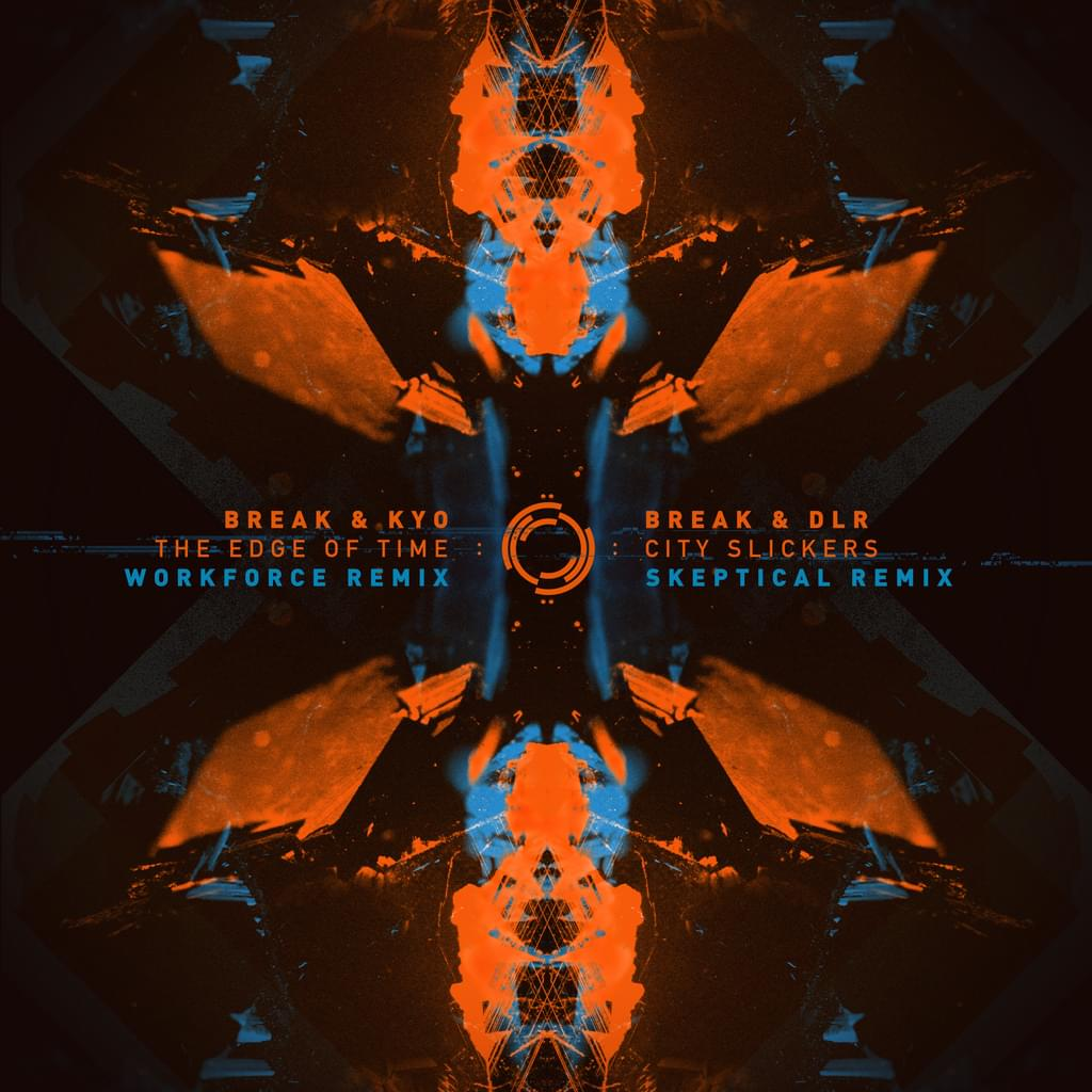 The Edge Of Time (Workforce Remix) / City Slickers (Skeptical Remix)