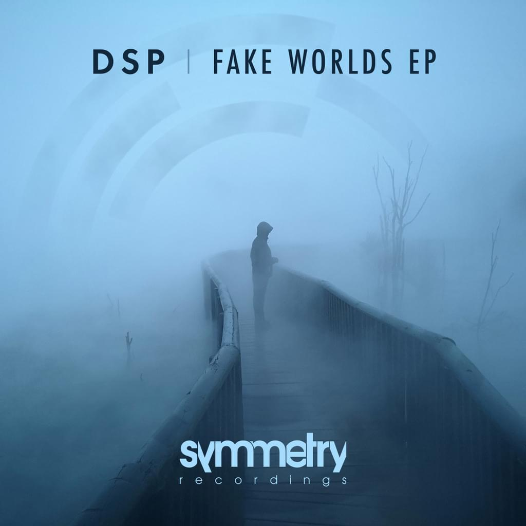 DSP - Fake Worlds E.P