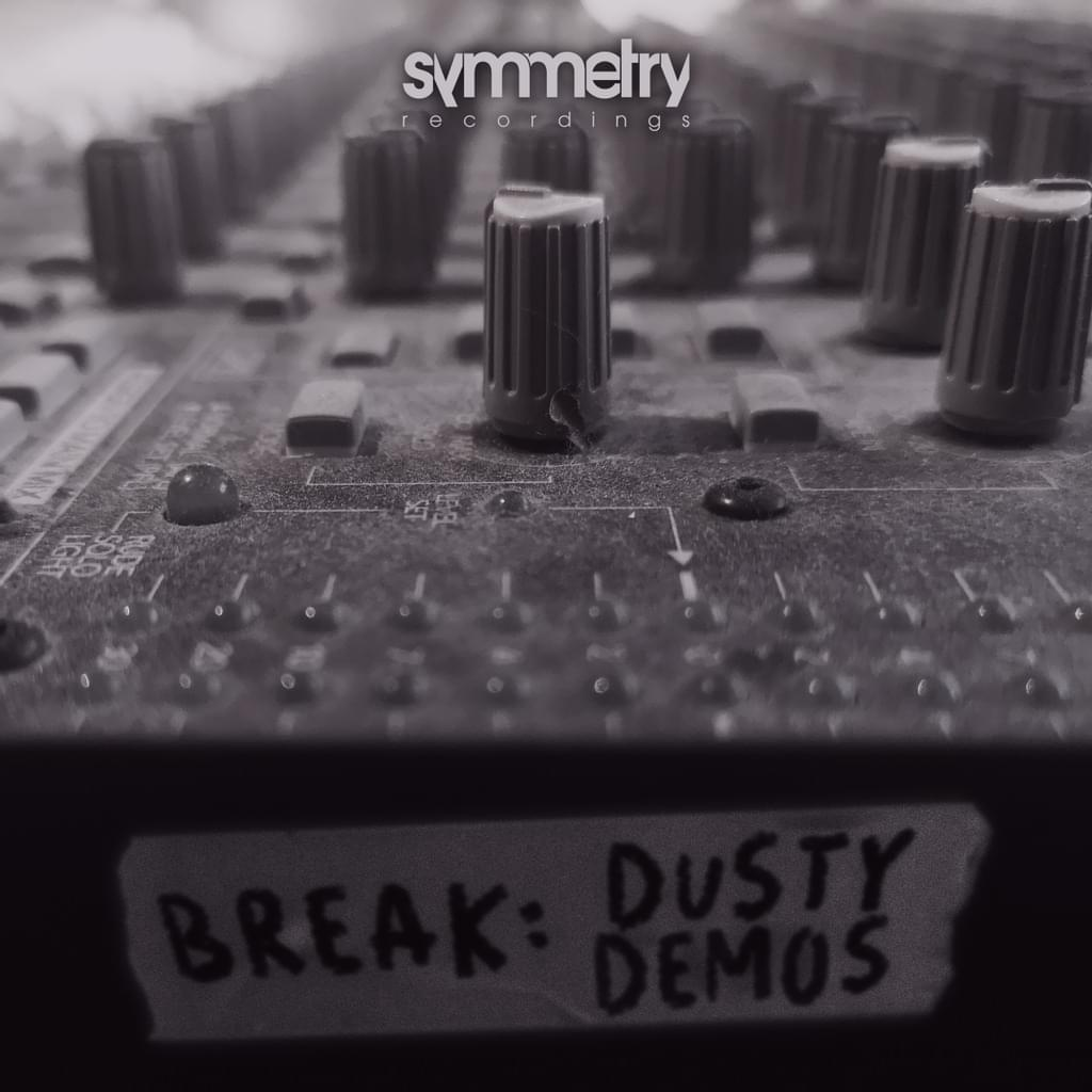 Break - Dusty Demos