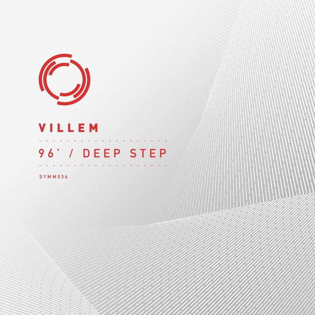Villem - 96' / Deep Step