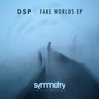 DSP - Fake Worlds E.P