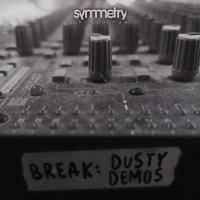 Break - Dusty Demos