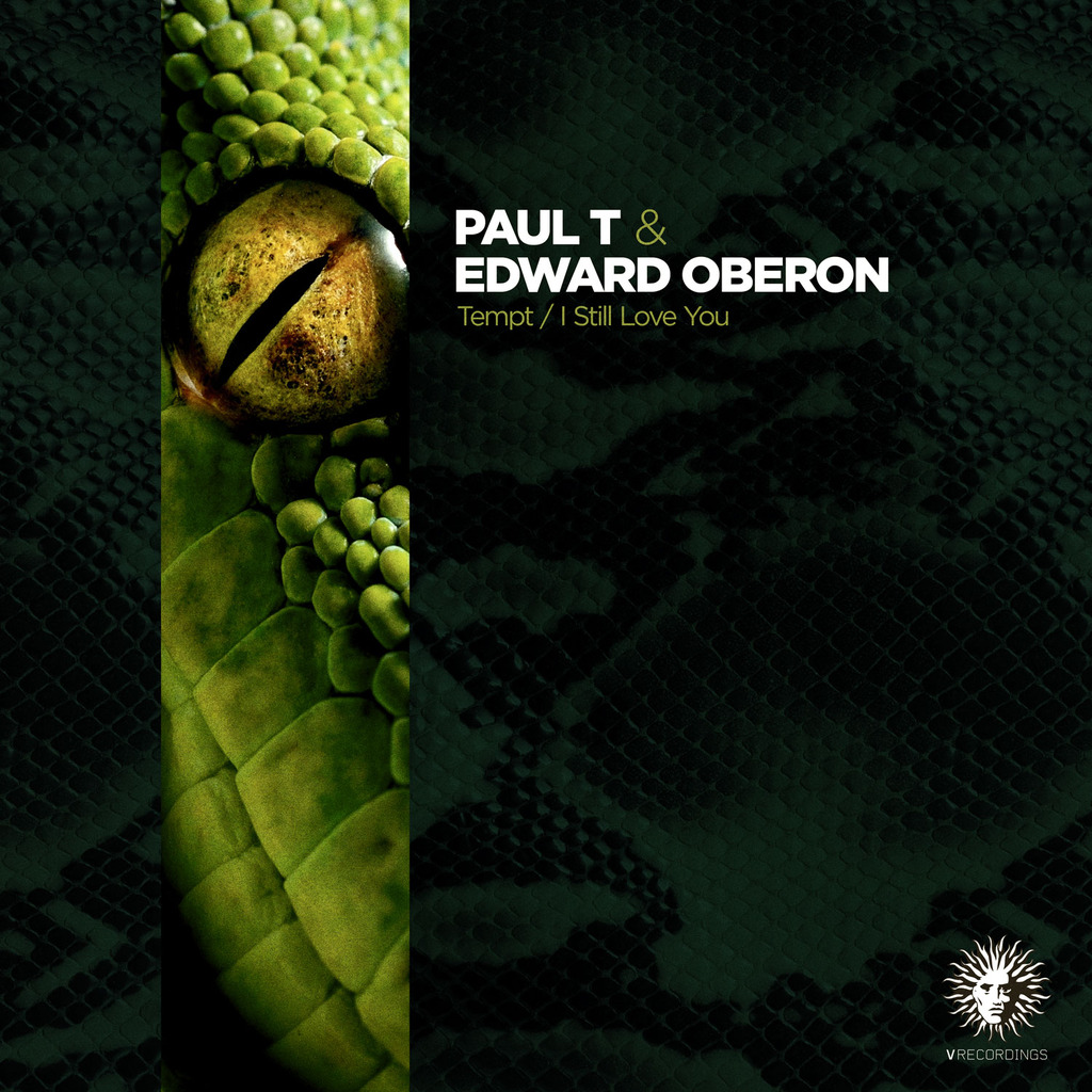 PAUL T & EDWARD OBERON - TEMPT / I STILL LOVE YOU [V RECORDINGS]