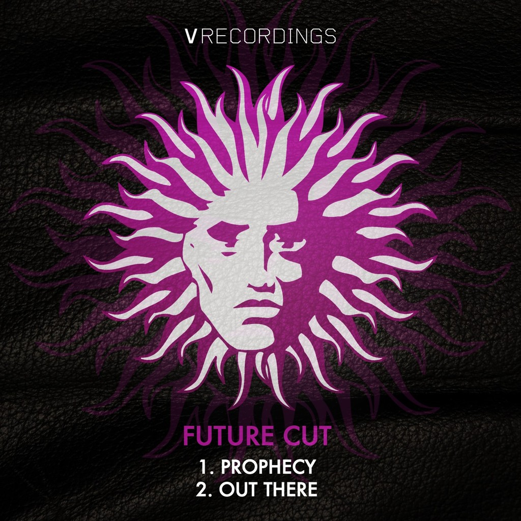 FUTURE CUT - PROPHECY / OUT THERE [V RECORDINGS]