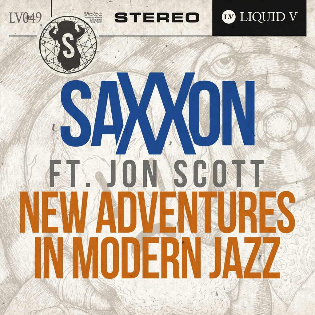 SAXXON FEAT. JON SCOTT - NEW ADVENTURES IN MODERN JAZZ [LIQUID V]