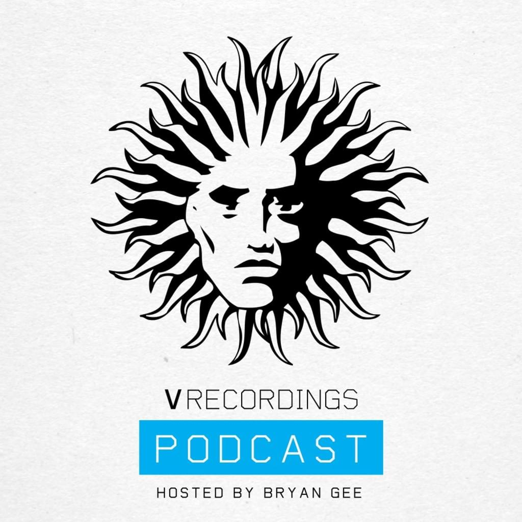 V RECORDINGS PODCAST 037 - Hosted by Bryan Gee