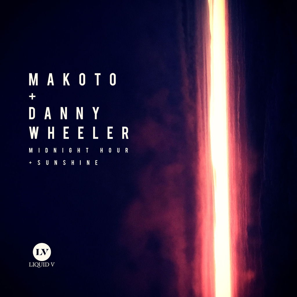 Makoto & Danny Wheeler - Midnight Hour / Sunshine [Liquid V]