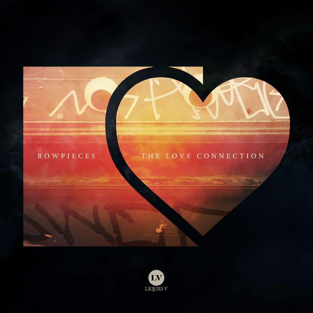 Rowpieces Love Connection EP on Liquid V