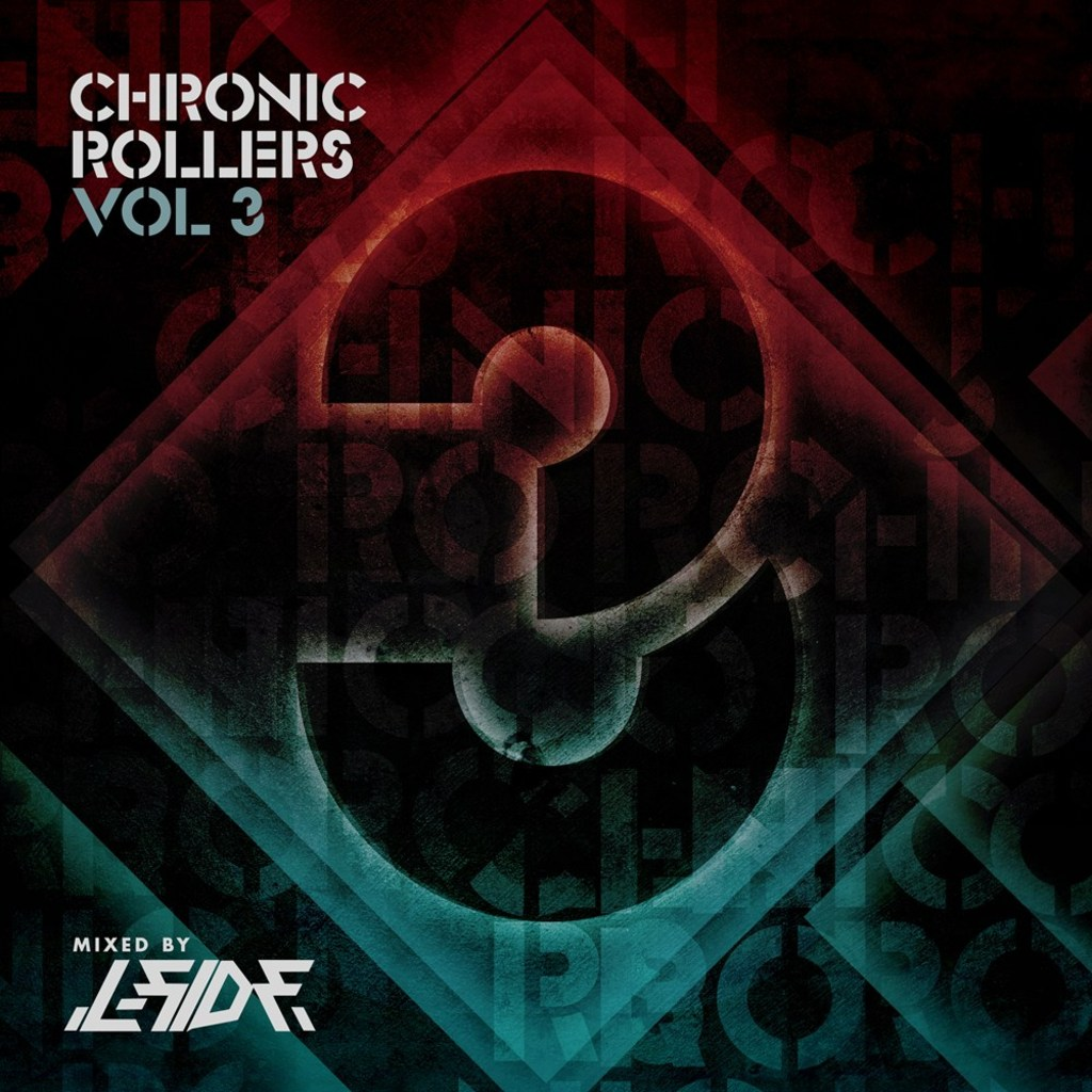 Chronic Rollers Vol. 3 Presented by L-Side - Out Now