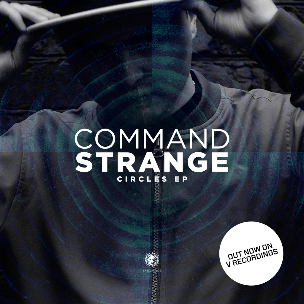 Command Strange - Circles EP - Out now!