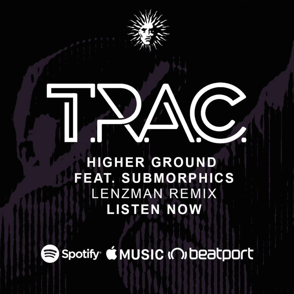 T.R.A.C. - Higher Ground feat. Submorphics - Lenzman Remix