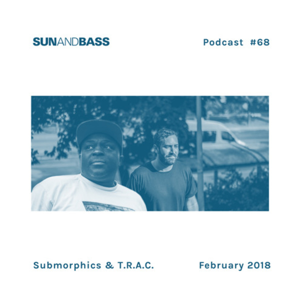 Submorphics & T.R.A.C. SUNANDBASS Podcast