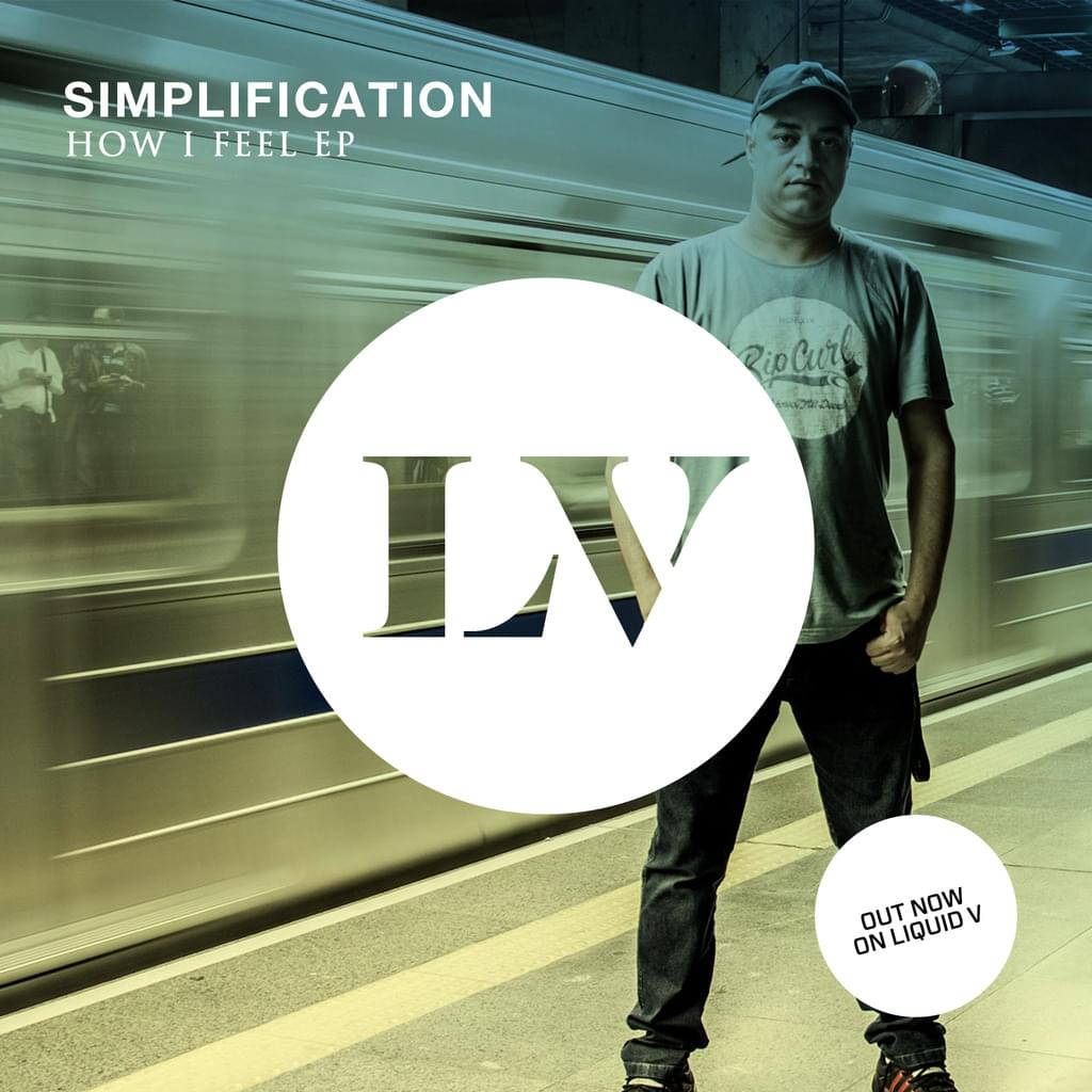 Simplification - How I Feel EP out now