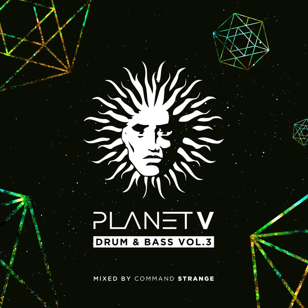 Planet V - Drum & Bass Vol. 3 - Mixed by Command Strange