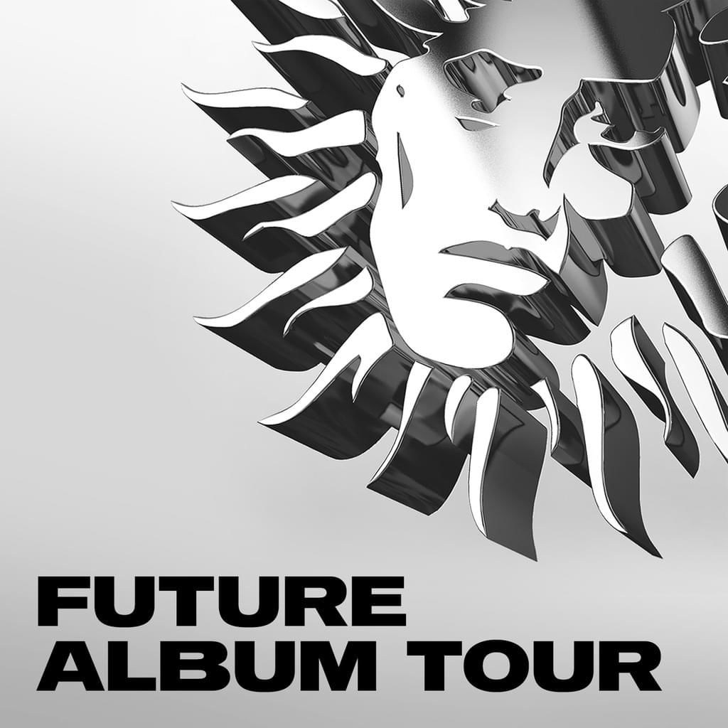 ANNOUNCING THE FUTURE ALBUM TOUR