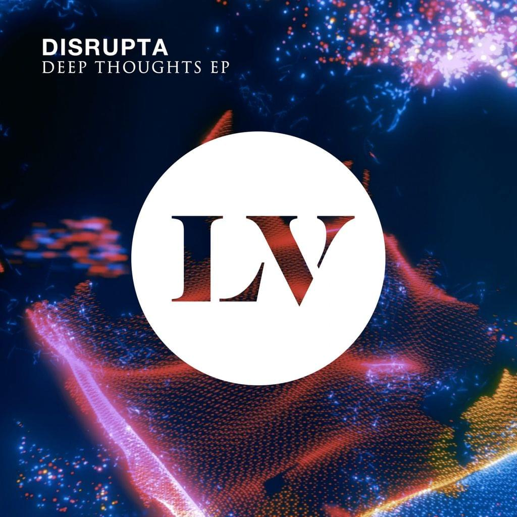Disrupta - Deep Thoughts EP