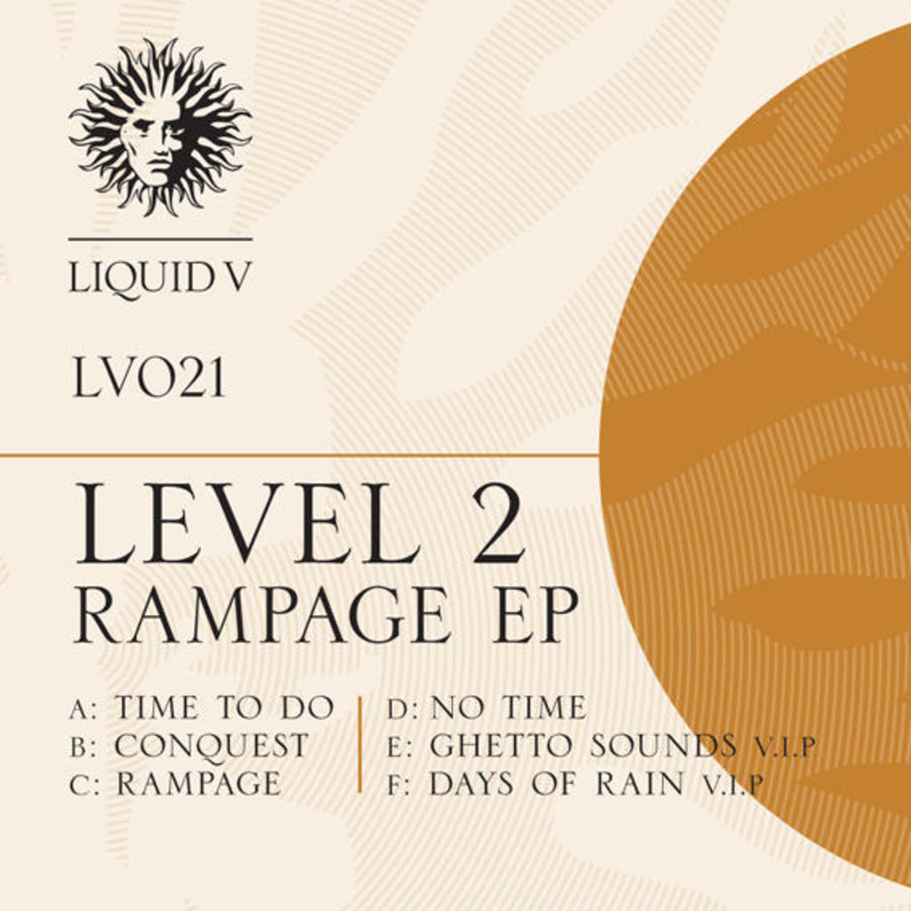 LEVEL 2 - RAMPAGE EP - OUT NOW
