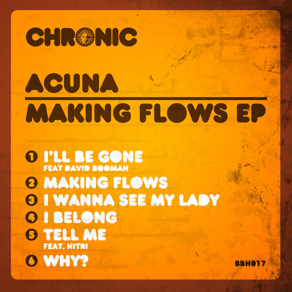 ACUNA - MAKING FLOWS EP - OUT NOW!