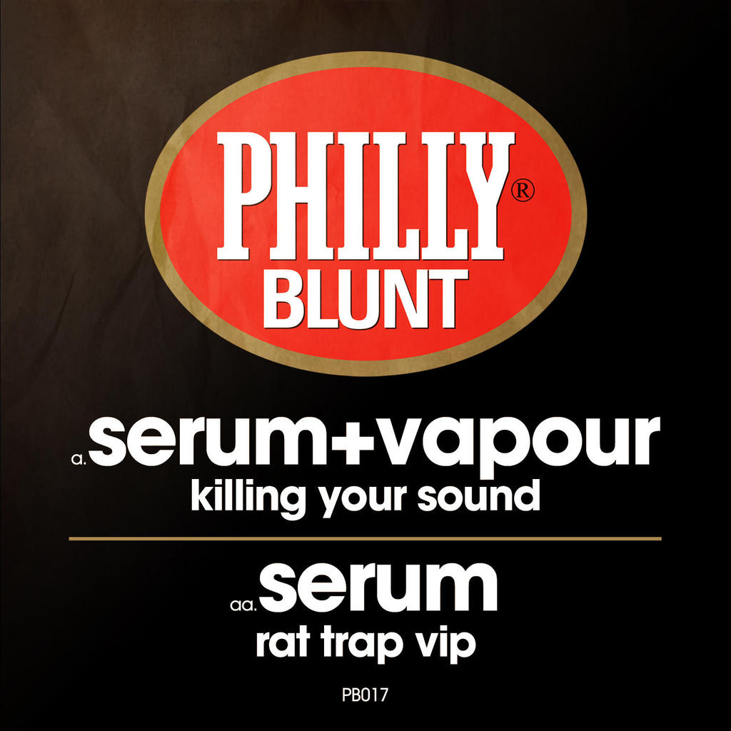 SERUM & VAPOUR ON PHILLY BLUNT