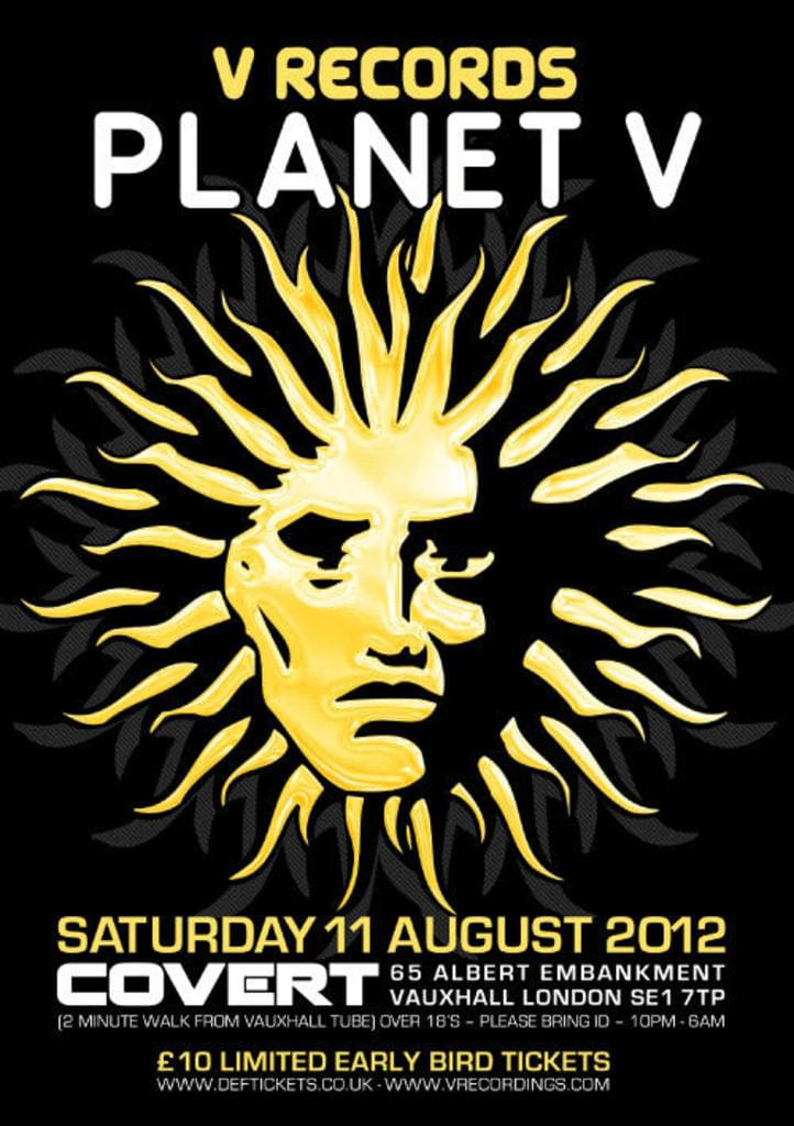 PLANET V LONDON - SATURDAY 11TH AUGUST