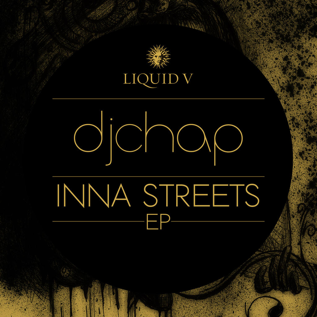 DJ CHAP INNA STREETS EP OUT NOW