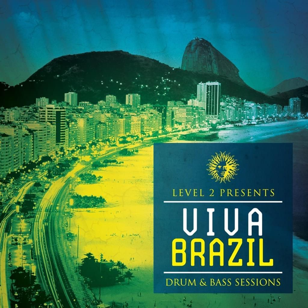 Level 2 Presents : Viva Brazil