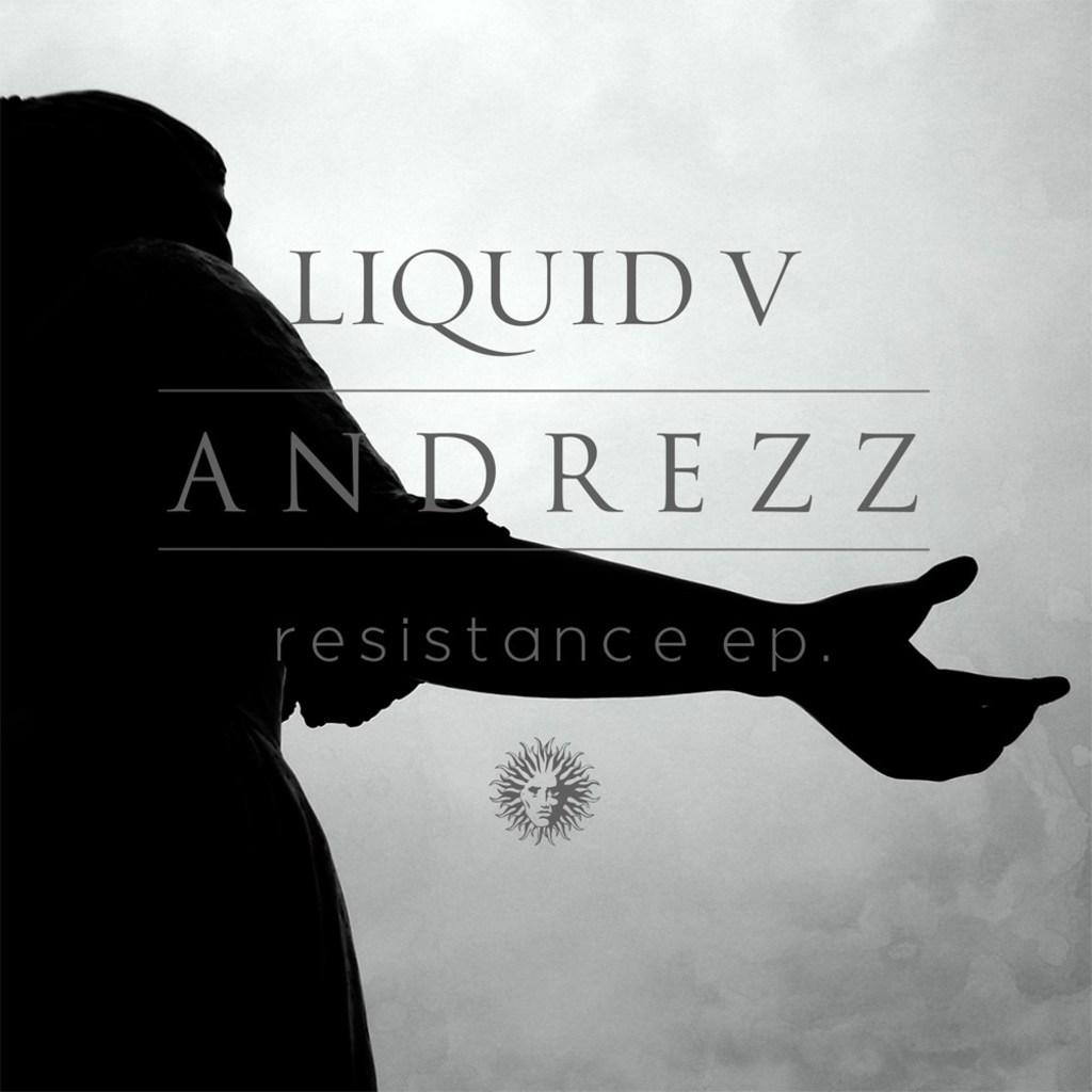 ANDREZZ - RESISTANCE EP [Liquid V]