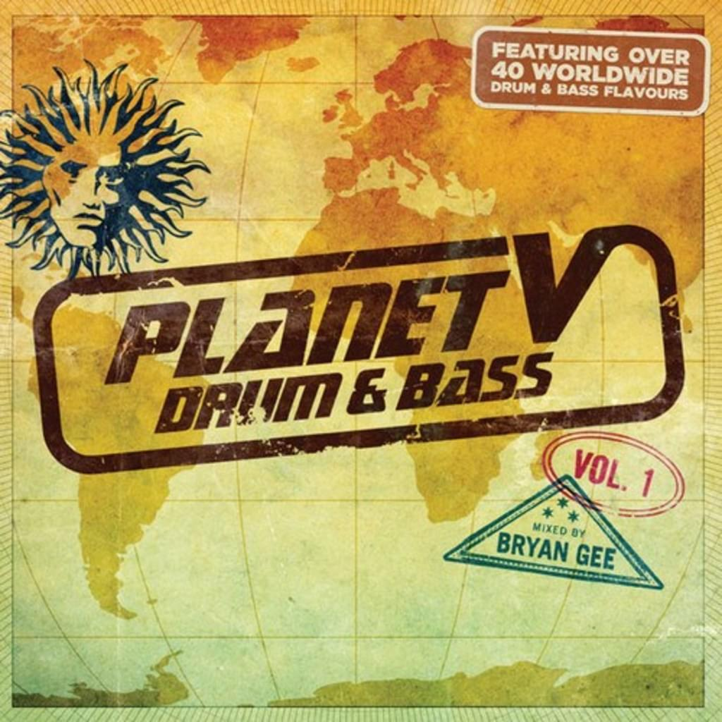 PLANET V DRUM & BASS VOL 1 ( MIXED BY BRYAN GEE)