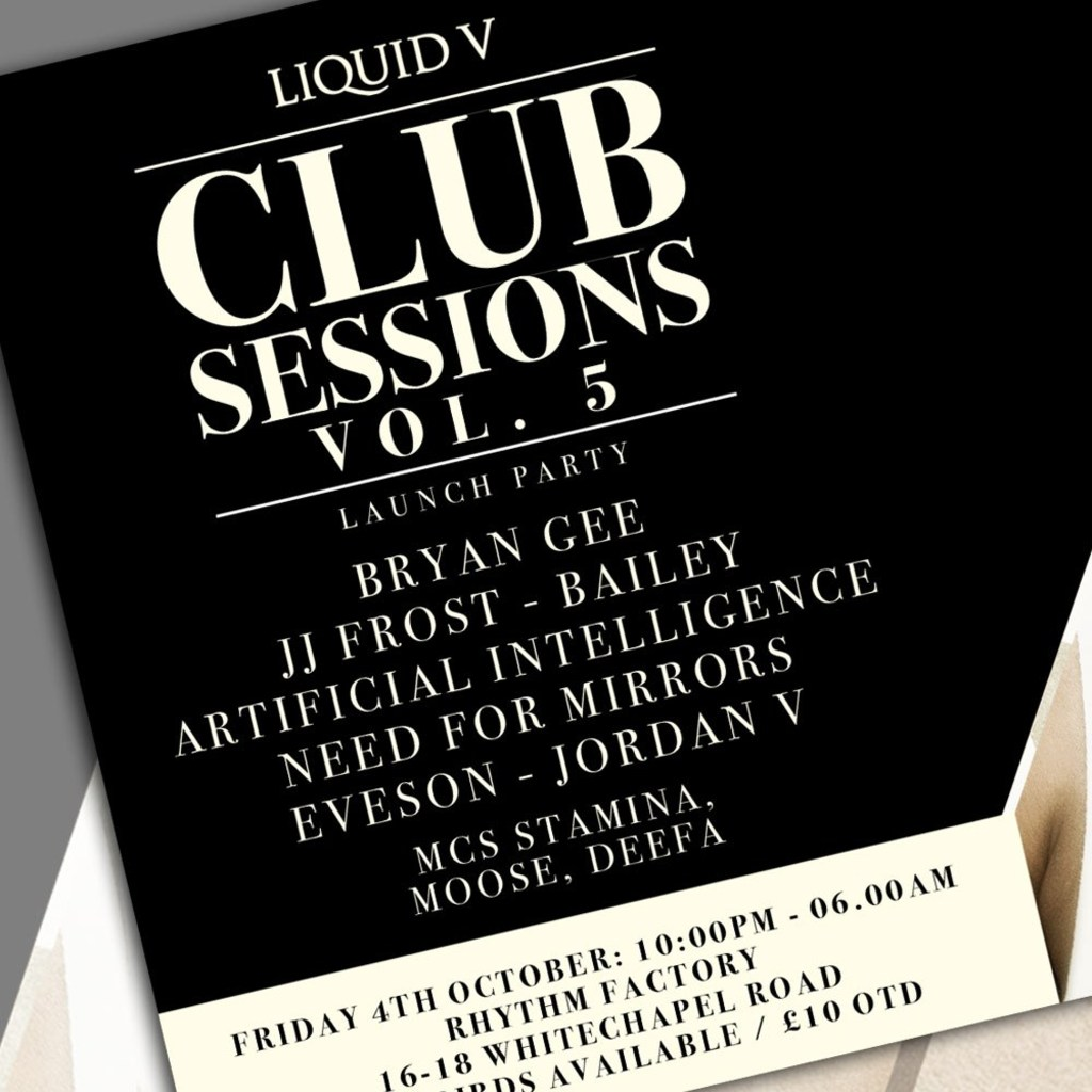 Liquid V Club Sessions Vol.5 - Album Launch Party @ Rhythm Factory, London