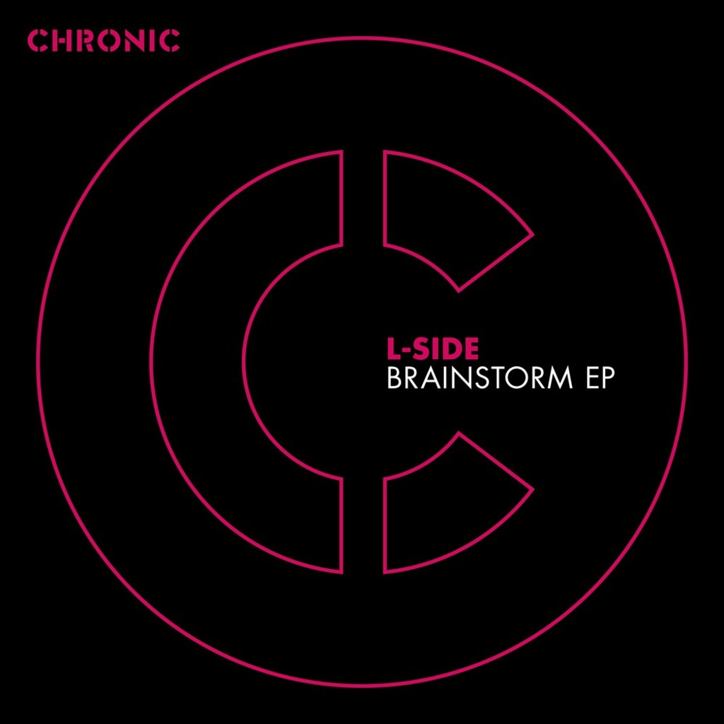 L-SIDE - BRAINSTORM EP [CHRONIC]