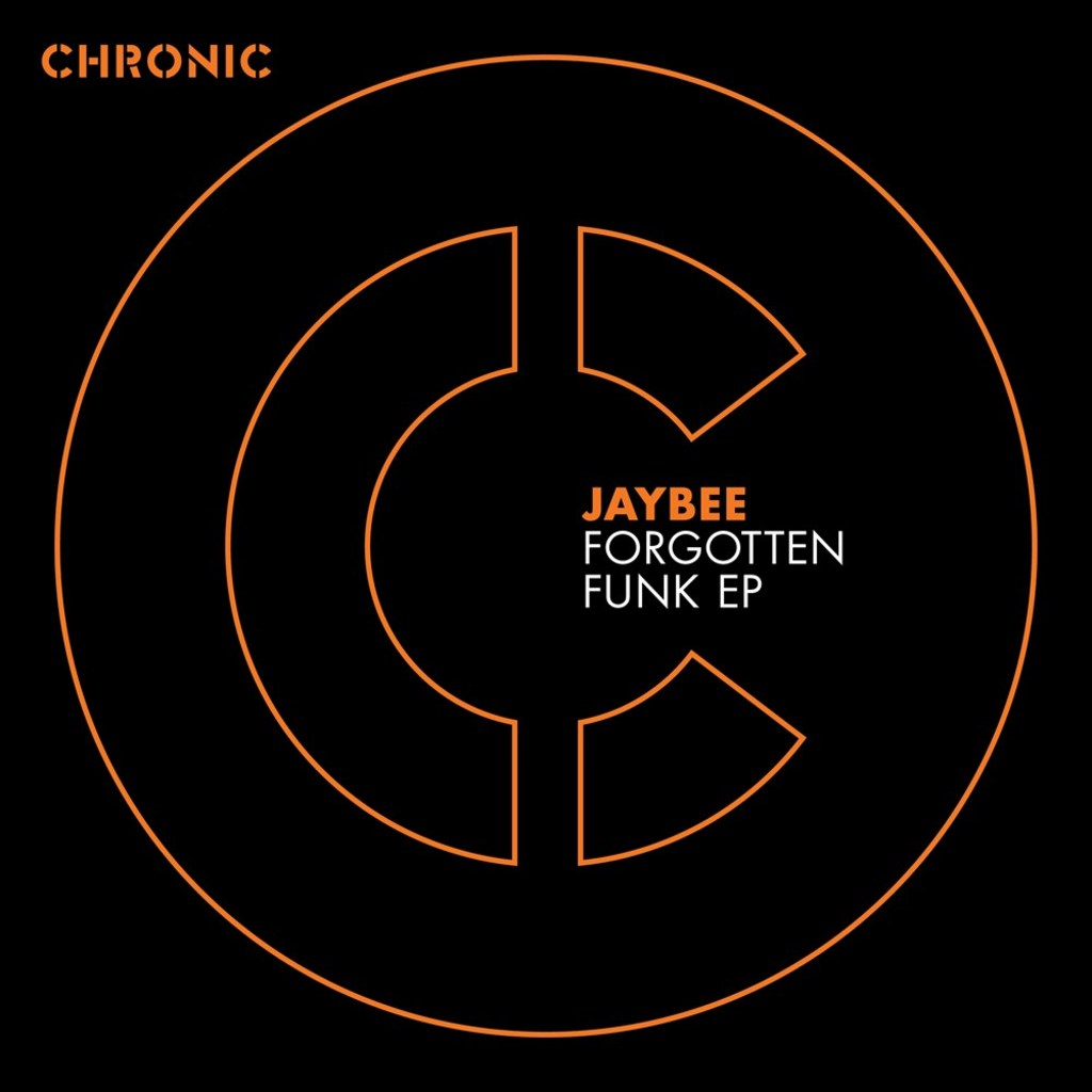 JAYBEE - FORGOTTEN FUNK EP [CHRONIC]