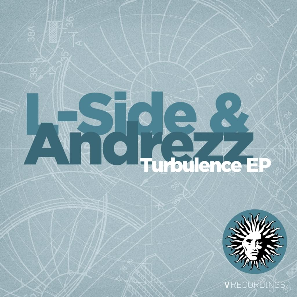 L-SIDE & ANDREZZ - TURBULENCE EP