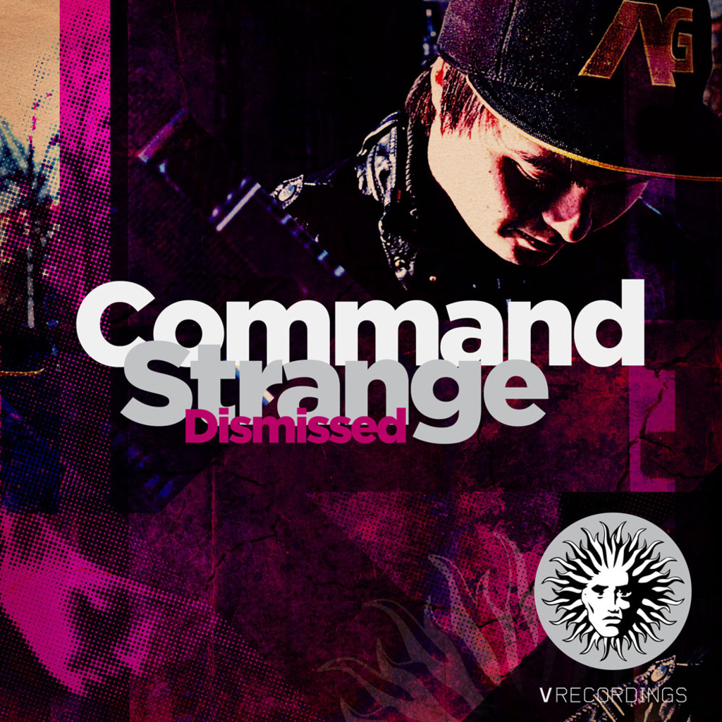 COMMAND STRANGE - DISMISSED [V RECORDINGS]