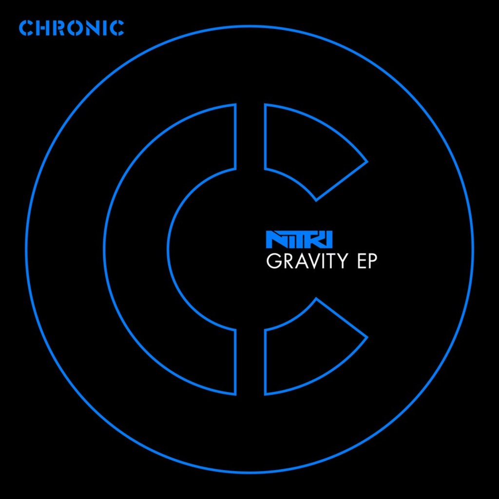 NITRI - GRAVITY EP [CHRONIC]