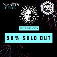 Planet V Leeds - 25 Years of V