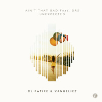 Ain't That Bad / Unexpected - Out Now!