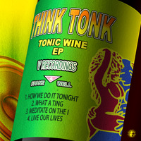 TONIC WINE EP OUT NOW