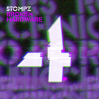 Stompz - Broken Hardware