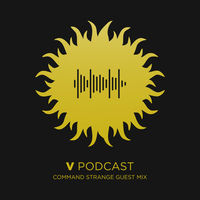 V Recordings Podcast 090 - Command Strange Guest Mix