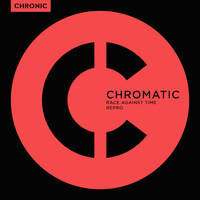 Chromatic - Race Against Time / Repro