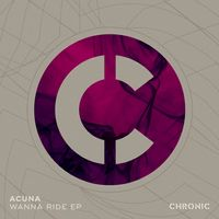 Acuna - Wanna Ride EP