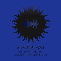 V Podcast 121 - After Party Vol. 3 Special