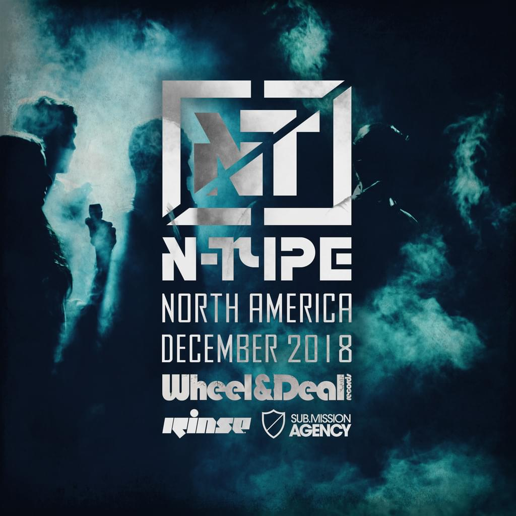 N-Type - North America Tour - April / May 2018